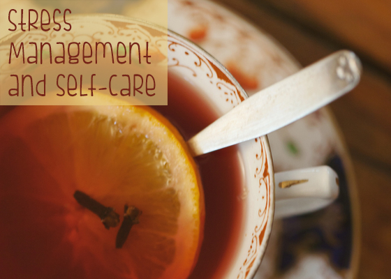 Stress Management & Self-Care